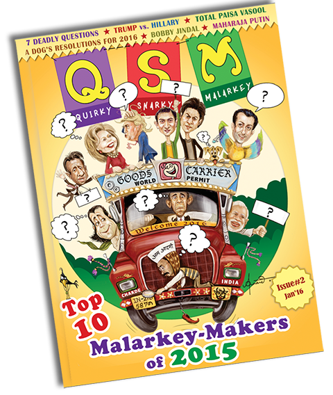 the QSM Issue magazine - humor, funny, jokes, anecdotes, caricatures, cartoons from India and Indian culture.
