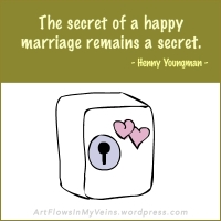 quotes-sayings-happy-marriage-secret-henny-youngman-source-qsm-magazine