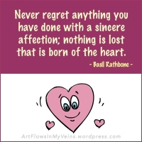 quotes-sayings-regret-affection-heart-basil-rathbone-source-qsm-magazine