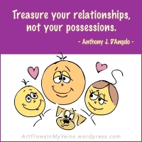 quotes-sayings-treasure-relationships-possessions-anthony-angelo-source-qsm-magazine