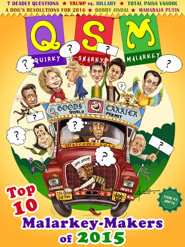 The QSM Magazine - The Indian Humour Magazine in English - Satire, Irony, and Funny Articles on Politics, Culture, and social events issues etc.